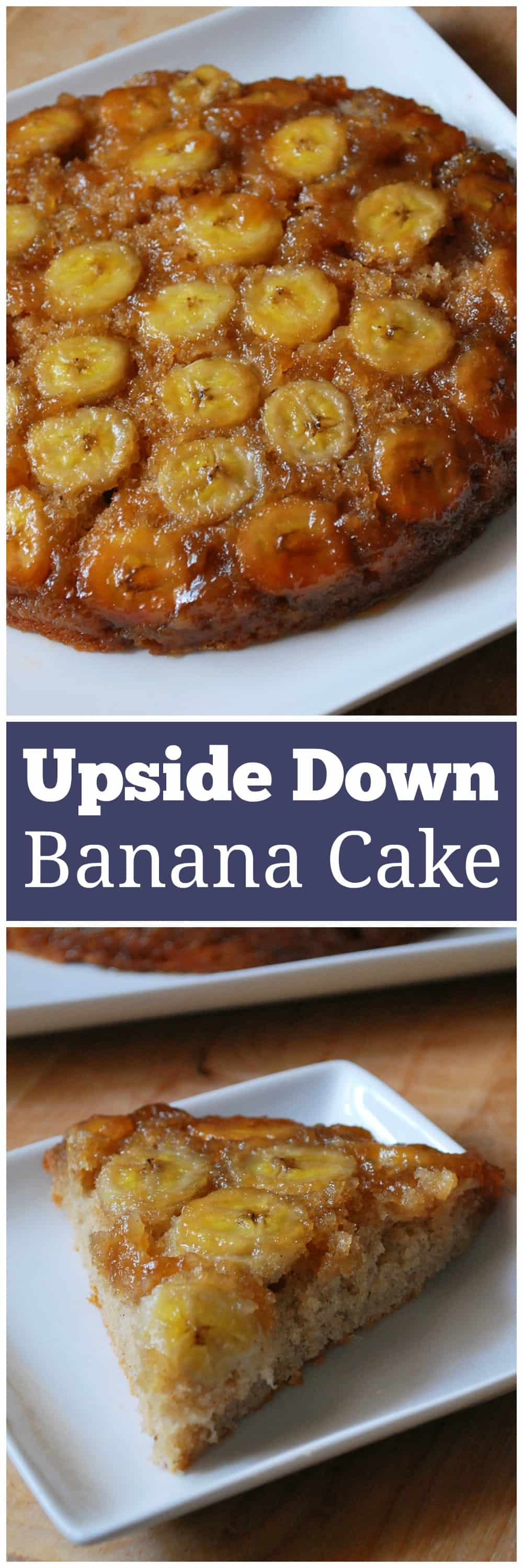 Banana Upside Down Cake - moist vanilla cake baked on top of a layer of caramelized bananas and flipped upside down after baked. It's delicous with a scoop of vanilla ice cream!