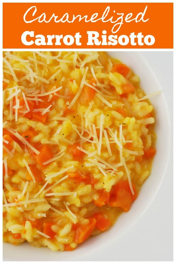 Caramelized Carrot Risotto - rich and creamy risotto with caramelized carrots and Parmesan cheese.