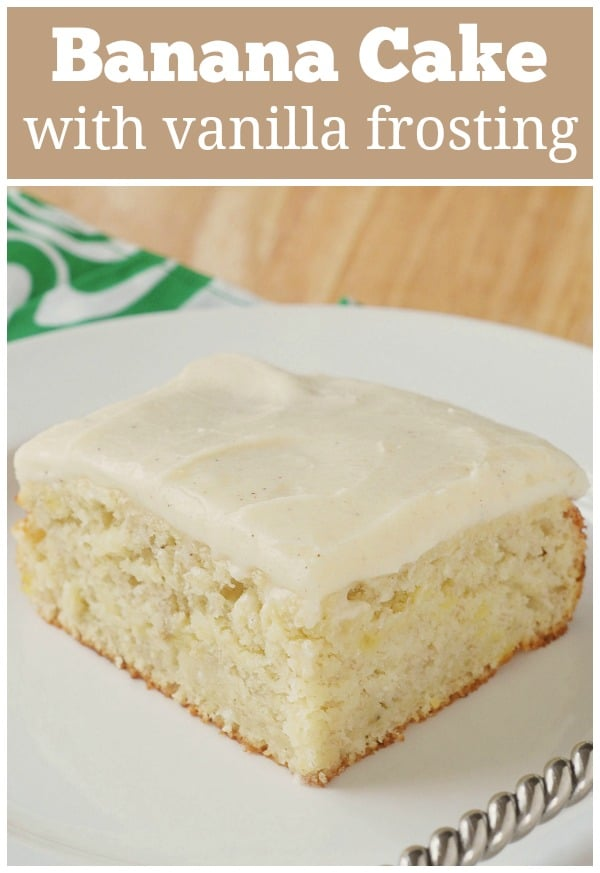Banana Cake with Vanilla Bean Frosting - most banana cake topped with an easy and delicious homemade vanilla frosting.