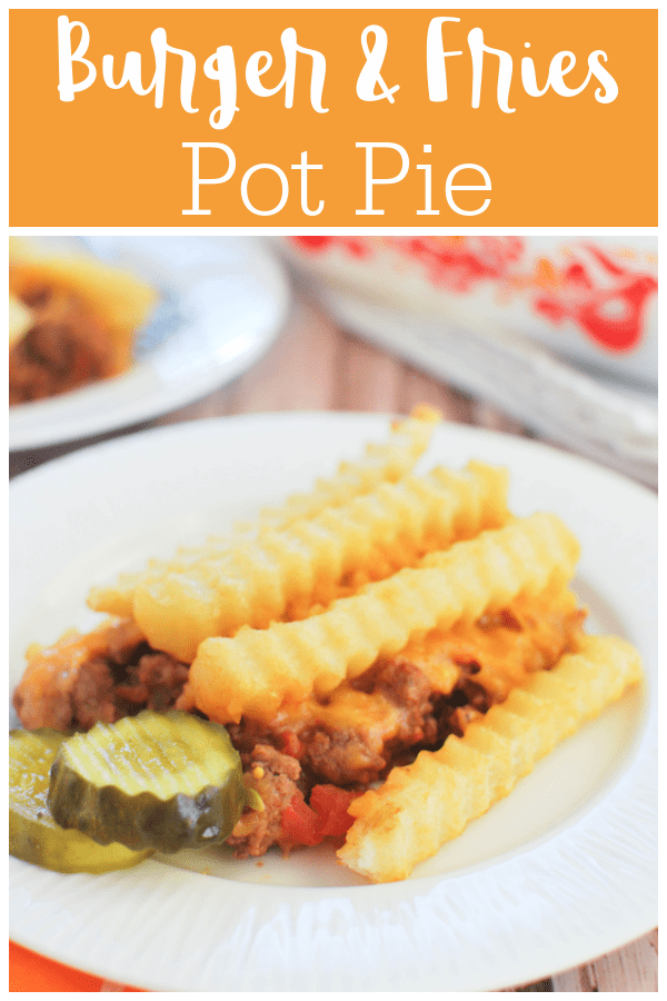 Burger and Fries Pot Pie - everything you love about cheeseburgers and fries as a pot pie! Ground beef, tomatoes, onion, cheese, and topped with crispy french fries.