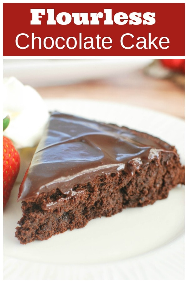 Flourless Chocolate Cake - rich, decadent chocolate cake with a chocolate glaze. Perfect for Valentine's Day, an anniversary, or a special birthday.