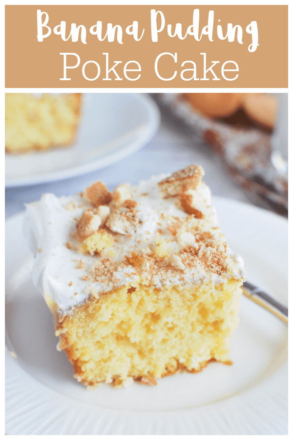 Banana Pudding Poke Cake - delicious cake that starts with a boxed mix and is filled with banana pudding! Tastes like an old-fashioned layered banana pudding!