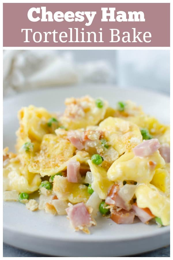 Cheesy Ham and Tortellini Bake - cheese-filled pasta with ham and peas in a creamy, cheesy sauce with a Ritz cracker topping! An easy 30 minute meal the whole family will love!
