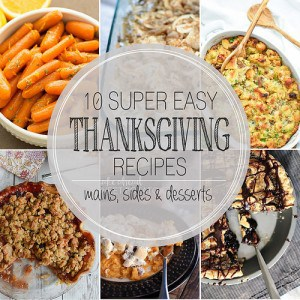 10 Easy Thanksgiving Recipes