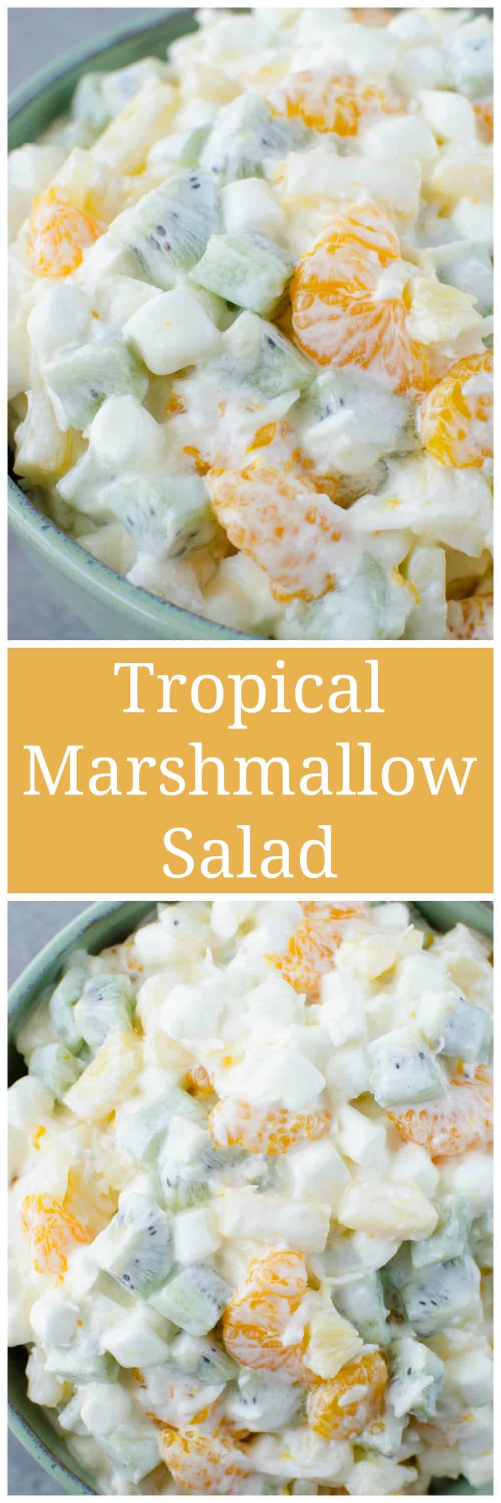 Tropical Marshmallow Fruit Salad - mandarin oranges, pineapple, kiwi, coconut, and marshmallow in a sweet and creamy dressing.
