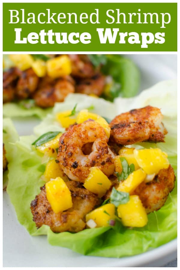Blackened Shrimp Lettuce Wraps with Mango Salsa - delicious, healthy 15 minute dinner! Spicy shrimp in crisp lettuce wraps with mango salsa on top!