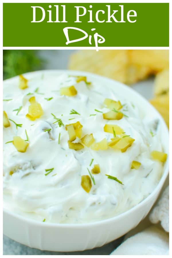 Dill Pickle Dip - creamy dip full of chopped dill pickles and fresh dill. Serve it with potato chips or vegetables for the perfect snack or appetizer!