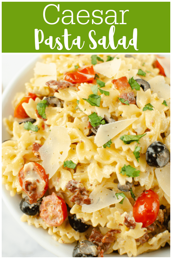 Caesar Pasta Salad - delicious side dish for barbecues and summer dinners! Pasta with bacon, tomatoes, black olives, Parmesan, and Caesar dressing.