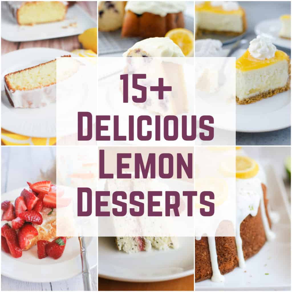 15+ Delicious Lemon Desserts - nothing says spring like a lucious lemon treat! This list has everything you need - cakes, cupcakes, pies, and cookie!