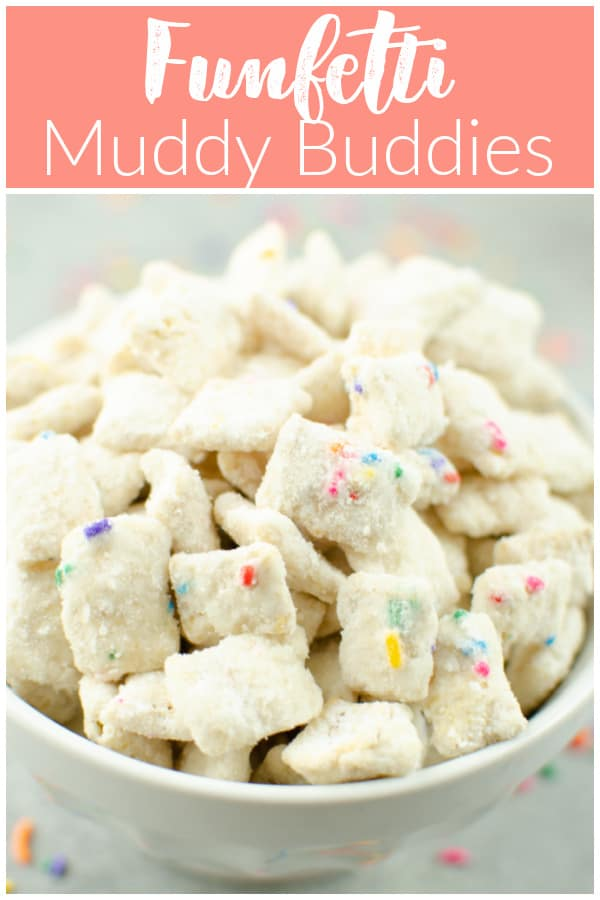 Funfetti Muddy Buddies - Chex cereal coated in white chocolate, cake mix, and sprinkles! The perfect easy, no bake snack that the kids can help make!